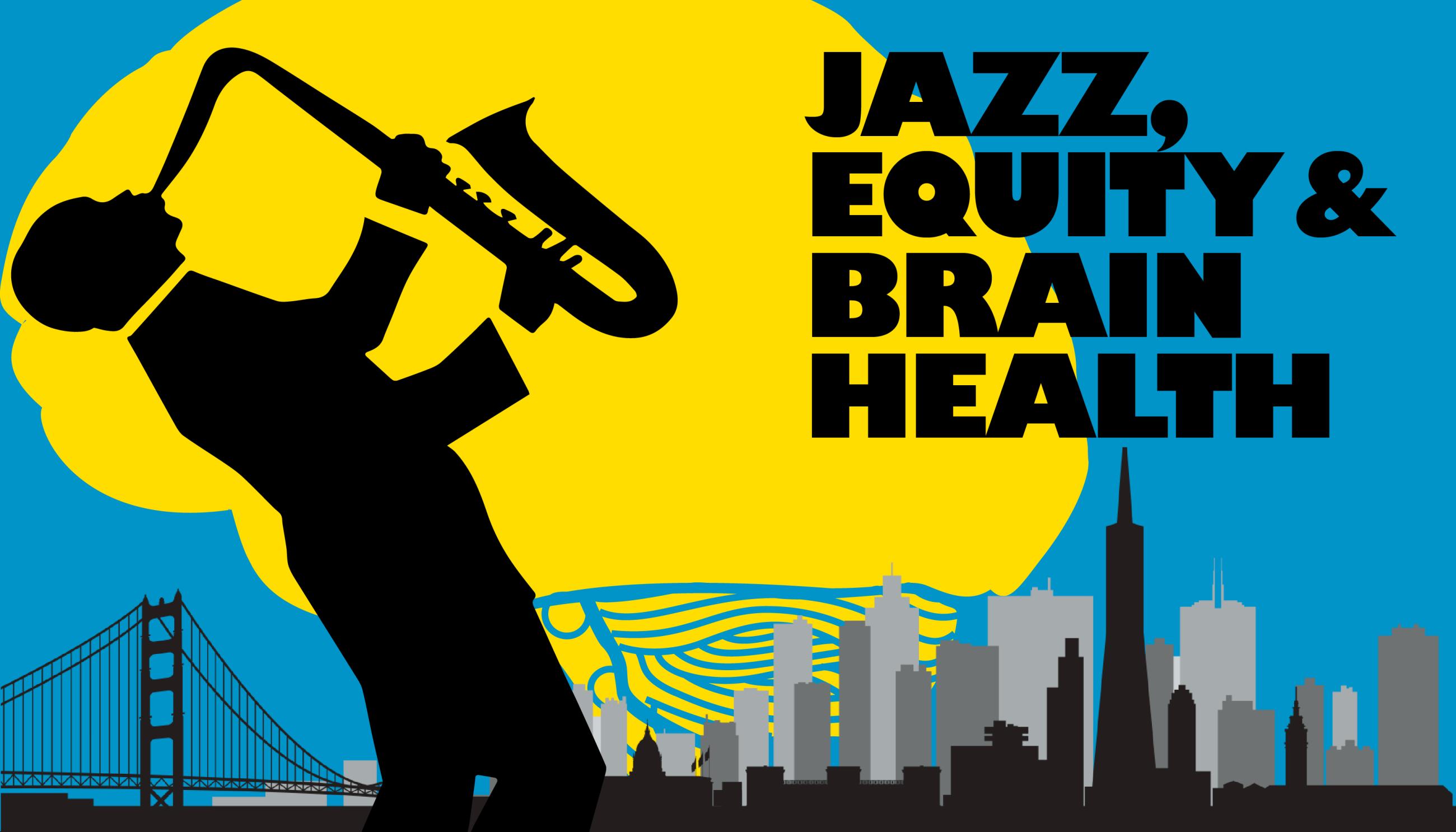 Jazz Equity & Brain Health